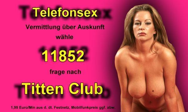 Fetisch Telefonsex ohne 0900 Nummer im Titten Club